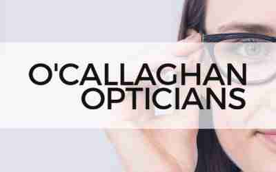 O'Callaghan Opticians– New Website now Live!