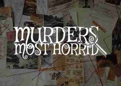 Murders Most Horrid